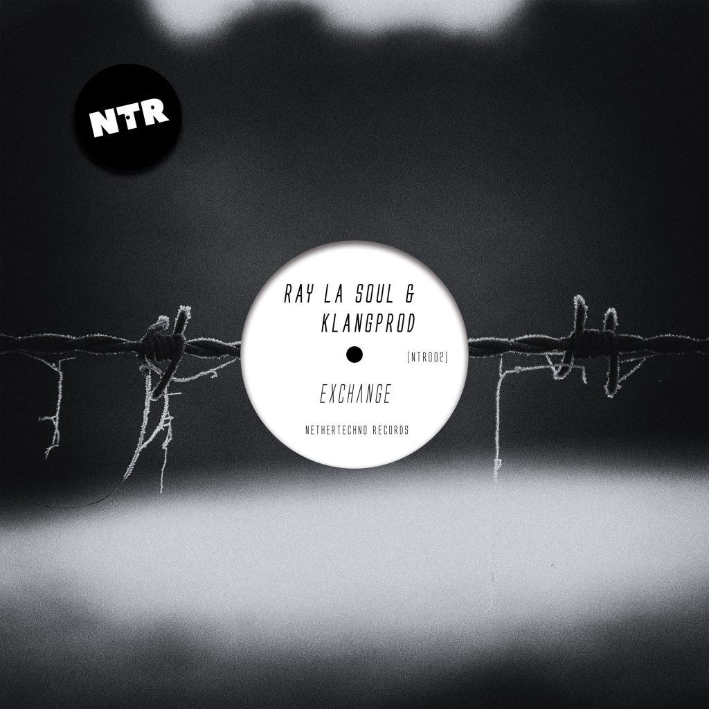 Ray La Soul & KlangProd - Exchange NTR002